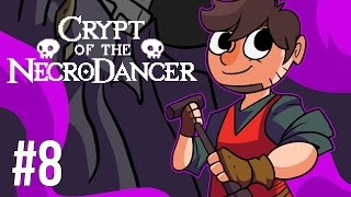 LETS PLAY CRYPT OF THE NECRODANCER | EPISODE 8
