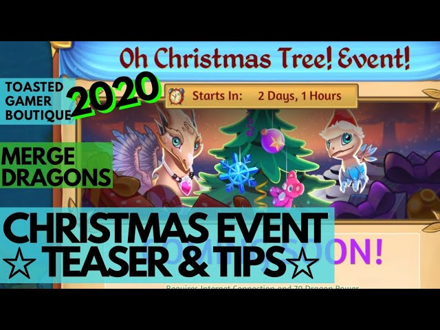 Merge Dragons Christmas Event 2021 Merge Dragons Christmas Event Teaser Tips How To Get 2x Level 10 Point Items Youtube