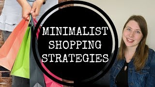 How to Shop Like a Minimalist | 3 Strategies for Minimalist Shopping