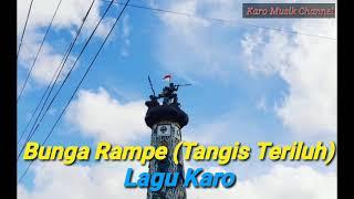 Bunga Rampe (Tangis Teriluh) - Lagu Karo