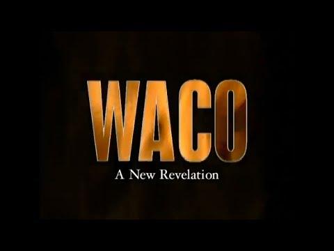 Waco - A New Revelation