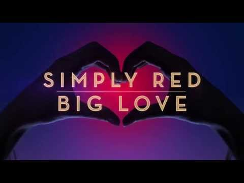 Simply Red – Big Love: The Greatest Hits Edition TV Advert