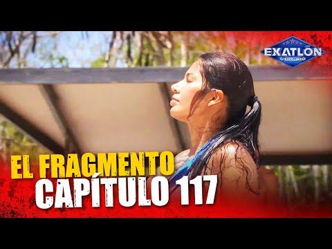 El Fragmento del Capítulo 117 | Exatlón EEUU #5
