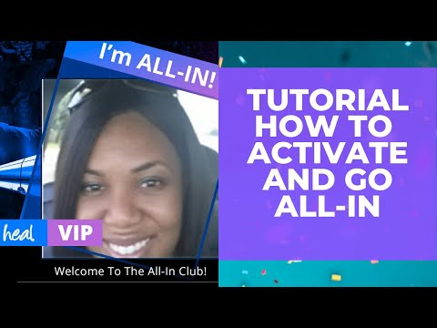 DISCOVER HEAL WORLDWIDE HOW TO ACTIVATE AND GO ALL IN WITH HEAL