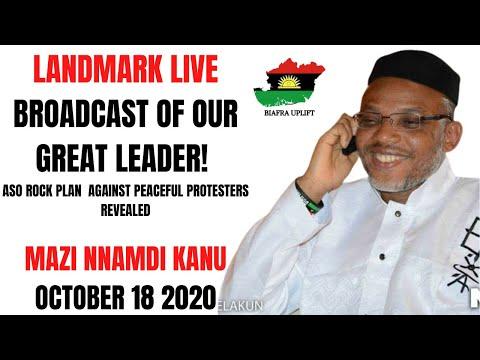 Mazi Nnamdi Kanu's LANDMARK LIVE  evening broadcast 18th of October 2020. Aso Rock in Panic mode.