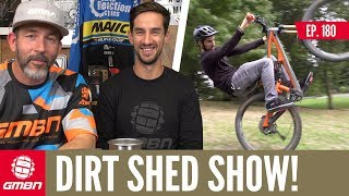 Time For A New Adventure? | Dirt Shed Show Ep.180