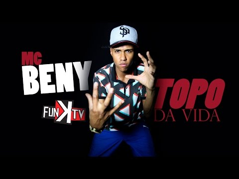 MC BENY - TOPO DA VIDA ( DJ GÁH BHG ) Funk TV