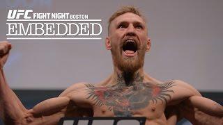 UFC Fight Night Boston: Embedded Vlog – Ep. 5