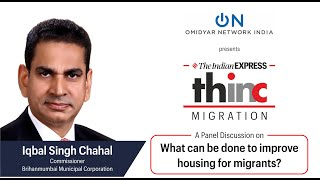 What Can Be Done To Improve Housing For Migrants?   The Indian Express THINC presented by Omidyar