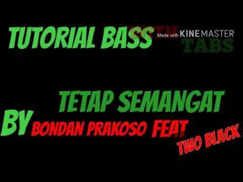 tutorial-bass-with-tabs,-tetap-semangat-by-bondan-prakoso-feat-two-black
