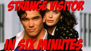 Strange Visitor in Six Minutes