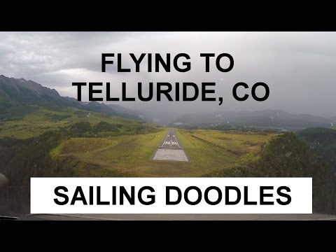 Flying a Twin Prop into Telluride Colorado - Sailing Doodles