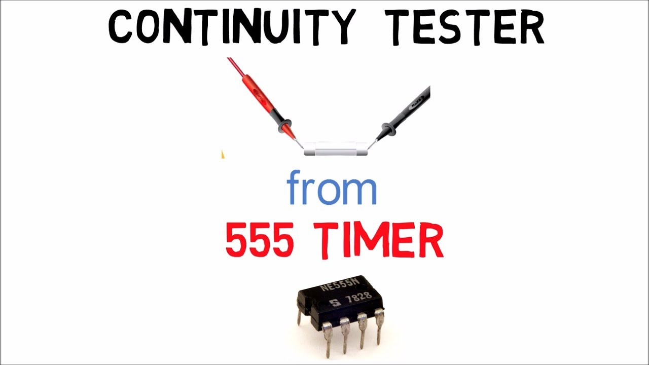 HOW TO MAKE A CONTINUITY TESTER USING 555 TIMER - YouTube