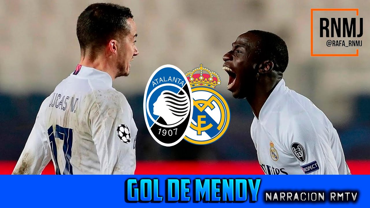 Atalanta - Real Madrid 24022021 gol de Mendy narración RMTV