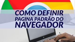 Como definir pagina padrão no navegador Chrome || UP KEY Software