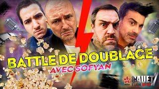 BATTLE DE DOUBLAGE AVEC SOFYAN !