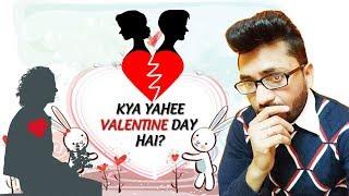 Kya Yahee Valentine Day Hai 2020 Valentine Day Special Valentine Day Reality