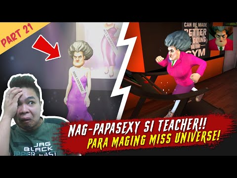 Gusto ni Teacher Maging Miss Universe - Scary Teacher Part 21 Finale