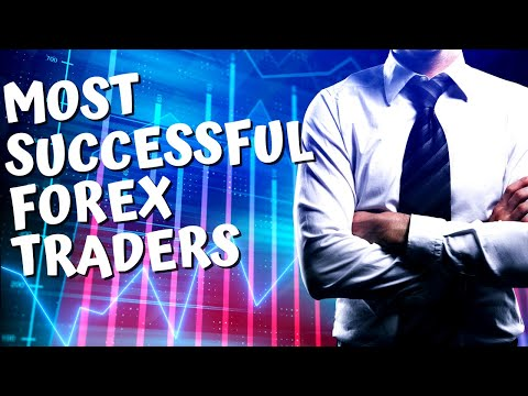 Most successful forex traders in the world (UPDATED 2021)