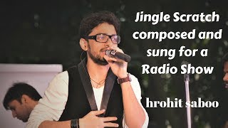 Jingle Scratch Sample | For Radio Show | Hrohit Saboo