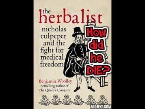 Nicholas Culpeper how did he DIE HERBALIST