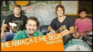 Banda Eva - Me abraça e Me Beija (Leash Cover)