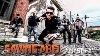 Saving Abel - Mystify (2013)