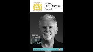 Chuck Girard Livestream Interview