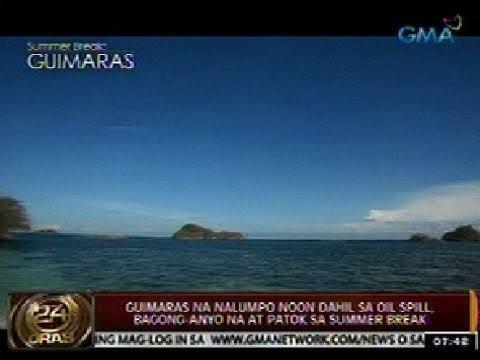 24Oras: Guimaras na nalumpo noon dahil sa oil spill, bagong-anyo na at patok sa summer break