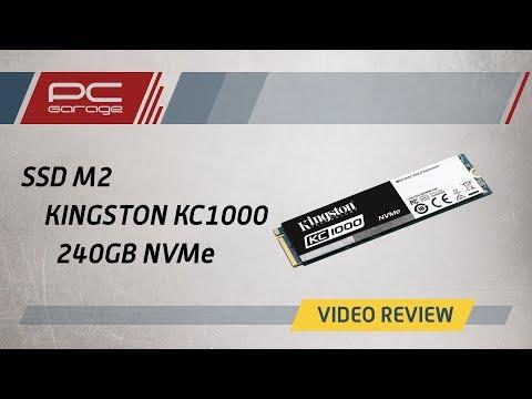 PC Garage – Video Review SSD Kingston KC1000 240GB PCI Express 3.0 x4 M.2 2280