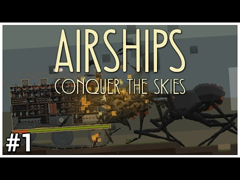 Airships: Conquer the Skies [Early Access] - #1 - Ground Assault - Let's Play / Gameplay