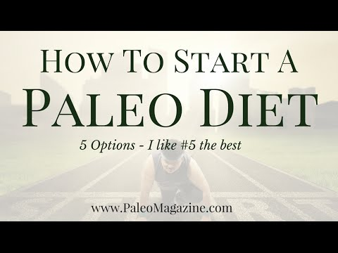 How To Start A Paleo Diet (5 Options - #5 is my favorite)