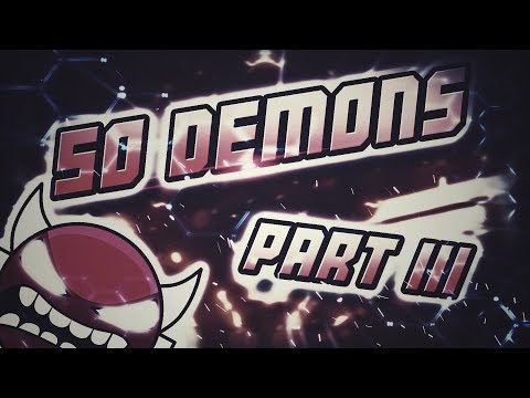 Geometry Dash - Passing the Hardest Parts in ALL TOP 50 DEMONS! [Part 3]