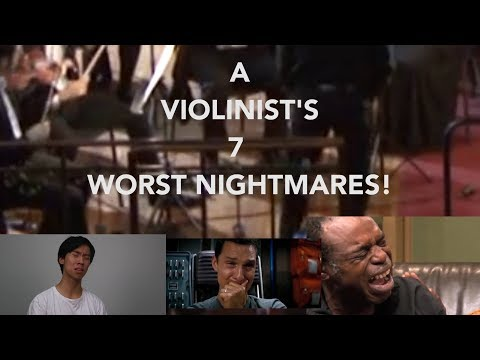7 Worst NIGHTMARES all Violinists FEAR