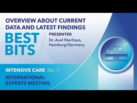 Best Bits | International Expert Meeting | Intensive Care | Axel Nierhaus