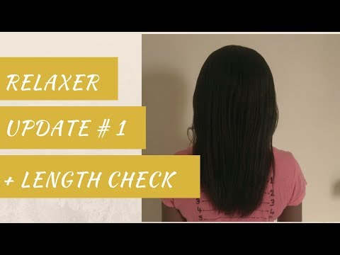 Relaxer Update + Length Check # 1