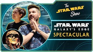 The Star Wars Show on Batuu -- A Star Wars: Galaxy's Edge Spectacular!