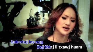Paj zaub Thoj New Music Video.2014 Txhob Tias Kuv Liam.