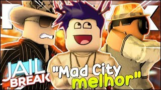 I TOLD THE OWNER OF the JAILBREAK that MAD CITY and the BEST, I ARRESTED the BADCC and IRRITED the GRINGOS in ROBLOX 😂