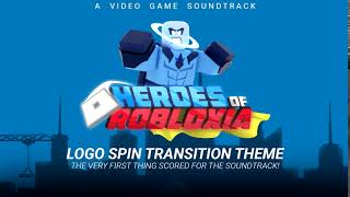 Heroes Of Robloxia OST Bonus #3 | Logo Spin Transition Theme