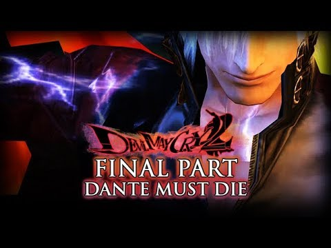 Show Time! - DMD Final Part + Ending - Devil May Cry 2 HD - Gameplay Walkthrough