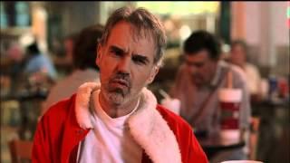 Bad Santa  You