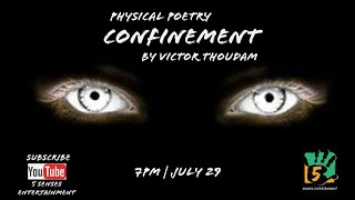 Confinement | Physical Poetry | Performed by Victor Thoudam