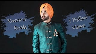 Record Bolde- Ammy Virk- Parmish Verma Latest Punjabi song 2017