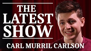 The Latest Show With Carl Murril Carlson // Z&A Short