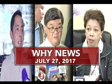 UNTV: Why News (July 27, 2017)