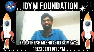Message From President Of IDYM FOUNDATION Er Ratnesh Mishra IIT Bombay 🙏