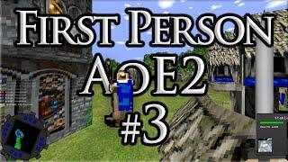First Person AoE2! Episode #3