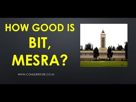 How good is BIT Mesra? | Placements| Ranks | Seats | JEE Mains Cutoffs |