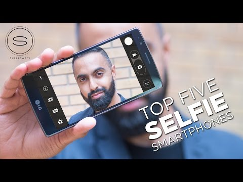 Top 5 Best SELFIE Smartphone Cameras | SuperSaf TV